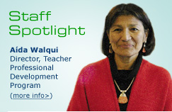 Aida Walqui, Director, Teacher Professional Development Program